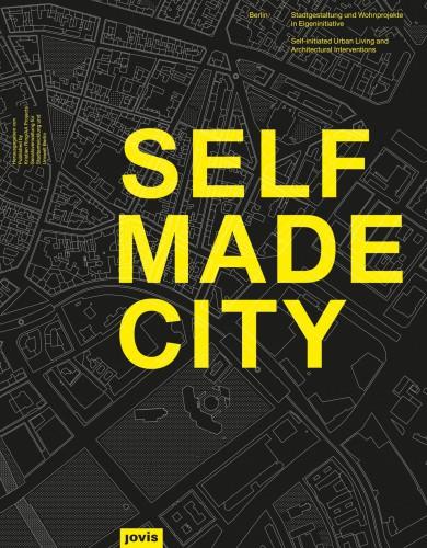 Selfmade City, Jovis Verlag 2013