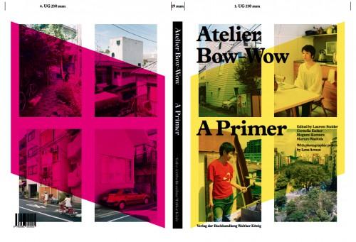 Abb.: Atelier Bow-Wow, A Primer, Verlag Walter König 2013