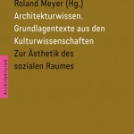 Abb.: Architekturwissen Band1, Transcript Verlag