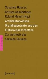 Abb.: Architekturwissen Band1, Transcript Verlag