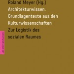 Abb.: Architekturwissen Band 2, Transcript Verlag