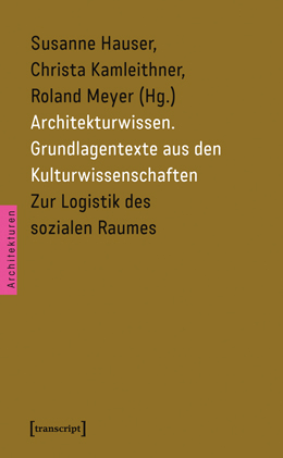 Abb.: Architekturwissen Band 2, Transskript Verlag