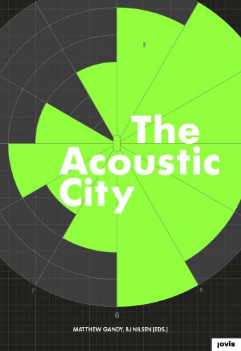 "Abb.: Cover ""The Acoustic City"", Jovis Verlag"