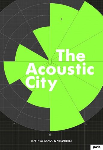 "Abb.: Cover ""The Acoustic City"", Jovis Verlag"