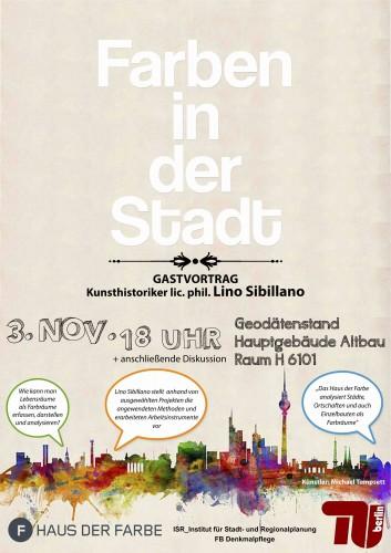 Farben in der Stadt - Lebensräume als Farbräume erfassen @ Geodätenstand TU Berlin, Hauptgebäude H6101 | Berlin | Berlin | Deutschland
