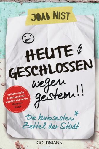 """Abb.: Cover des Buches """"Heute geschlossen wegen gestern"""" Goldmann Verlag"""