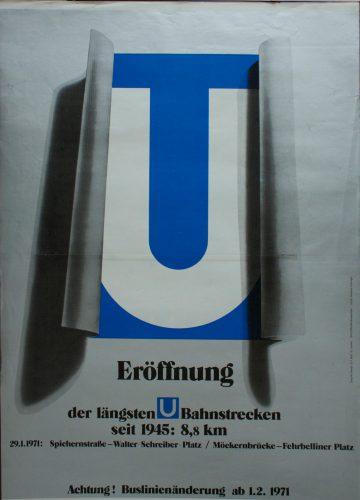 So warb die West-Berliner BVG 1971 für die längste Streckenverlängerung seit dem Zweiten Weltkrieg.
